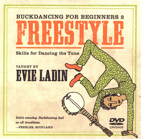 Buckdancing for Beginners 2: Freestyle