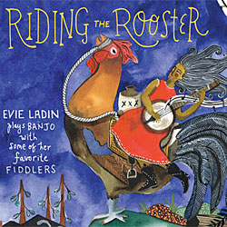 Riding the Rooster by Evie Ladin